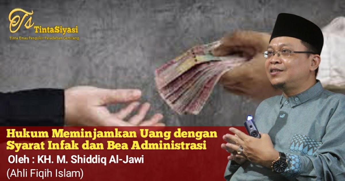 Hukum Meminjamkan Uang dengan Syarat Infak dan Bea ...