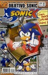 Actualización 30/05/2018: Se agrega el numero 23 de Sonic X por Pablo_Av para The Tails Archive y La casita de Amy Rose. Desde que llegó a la Tierra, ¡Sonic ha estado salvando el día y convirtiéndose en un héroe mundial! Pero no todos están contentos con el heroísmo de nuestro erizo, ¡y van a hacer algo al respecto! ¿Quienes son los integrantes de esta alianza de maldad dirigida a la destrucción de Sonic, y dónde hemos visto a sus miembros antes? ¿Puede Sonic desentrañar el misterio antes de que sea demasiado tarde?
