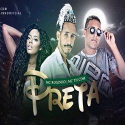 Mc Roginho e TH CMD – Preta Do Cabelo Cacheado download grátis