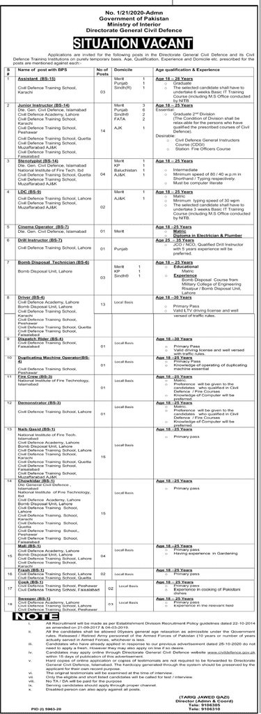 This page is about Ministry Of Interior Directorate General Civil Defence Jobs May 2021 (70 Posts) Latest Advertisment. Ministry Of Interior Directorate General Civil Defence invites applications for the posts announced on a contact / permanent basis from suitable candidates for the following positions such as Assistant, Junior Instructor, Stenotypist, LDC, Cinema Operator, Drill Instructor, Bomb Disposal Technician, Driver, Dispatch Rider, Duplicating Machine Operator, Fire Crew, Demonstrator, Naib Qasid, Chowkidar, Mali, Frash, Cook, Sweeper. These vacancies are published in Jang Newspaper, one of the best News paper of Pakistan. This advertisement has pulibhsed on 03 May 2021 and Last Date to apply is 17 May 2021.