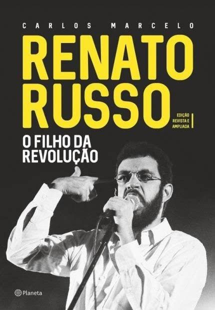 Renato Russo - O Filho da Revolução