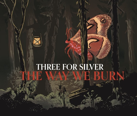 Three for Silver The Way We Burn Album Cover