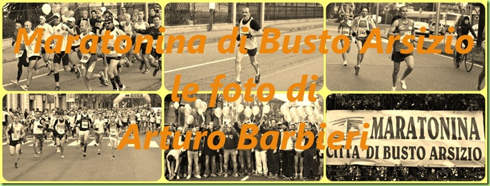 Maratonina Busto Arsizio - foto di Arturo Barbieri