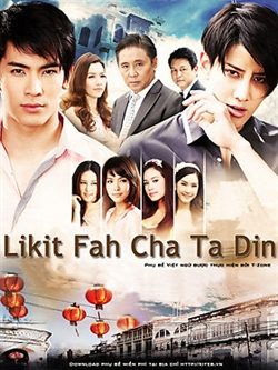 Fated Heaven Fortune and Earth - Likit Fah Cha Ta Din