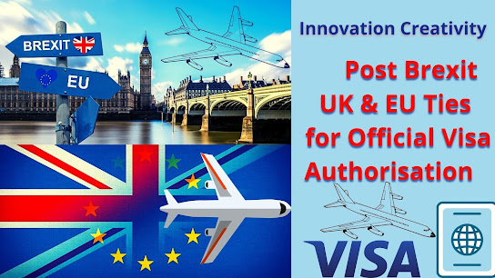 Post Brexit UK & EU Ties for Official Visa Authorisation