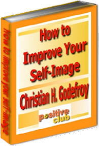 Cover of Christian Godefroy's Book How To Improve Your Self Image