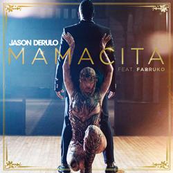 Capa Mamacita – Jason Derulo feat. Farruko Mp3 Grátis