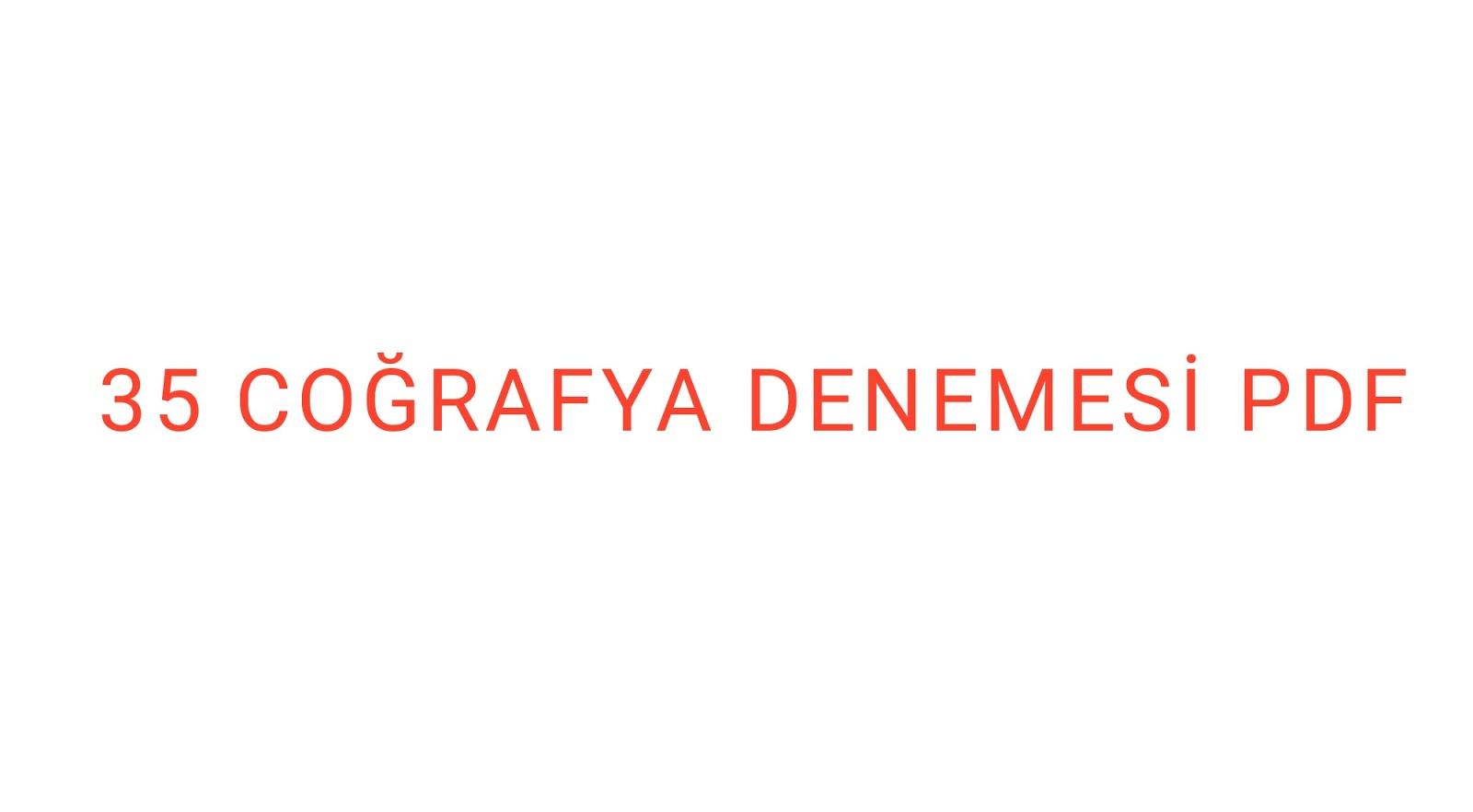 35 coğrafya denemesi.pdf
