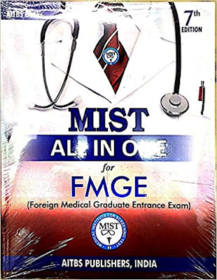 MIST All In One for FMGE (Foreign Medical Graduate Entrance Exam) - 7th Edition pdf free download