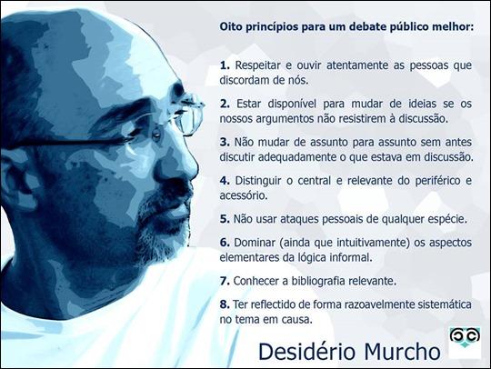 oito princípios para um debate público melhor, segundo desidério murcho