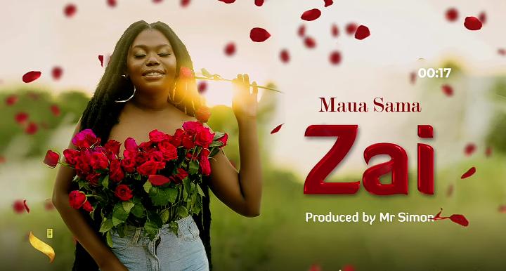 Audio: Maua Sama - Zai || Mp3 Download