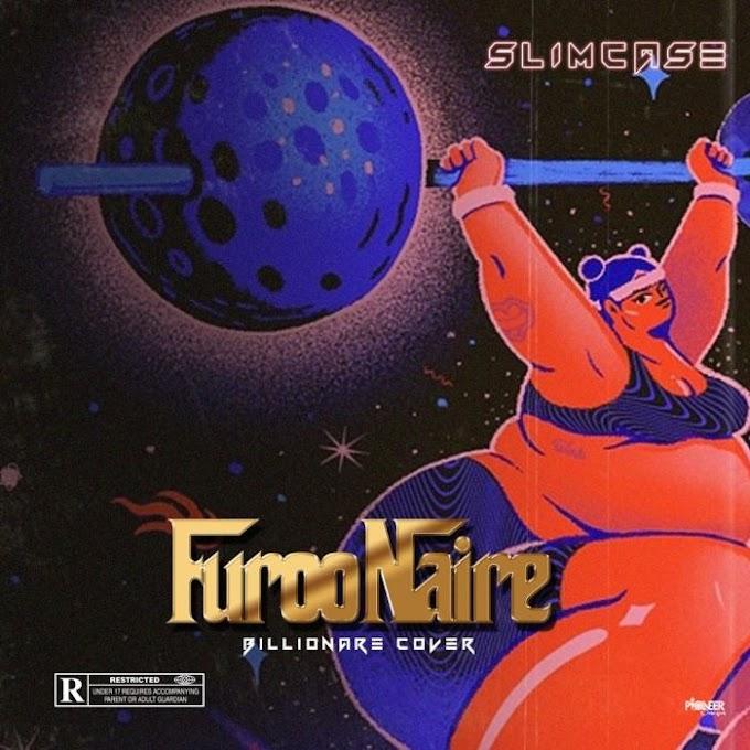 [Music] Slimcase – Furoonaire (Teni's Billionaire Cover)