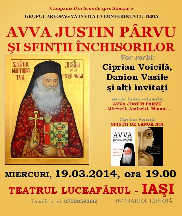 112 Avva Justin Parvu si Sfintii inchisorilor (Teatrul Luceafarul, Iasi, 2014.03.19)