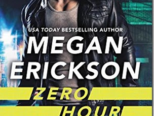 Review: ​Zero Hour (Wired & Dangerous #1) by Megan Erickson