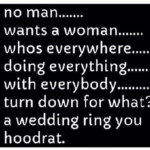 A man wants a woman who