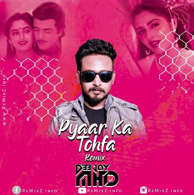 Pyaar Ka Tohfa Tera - Tapori Mix - DJ MHD