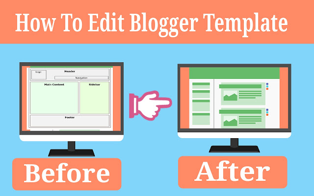 How To Edit or change A Blogger Template - Complete tutorial