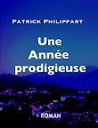 Une année prodigieuse - Patrick Philippart