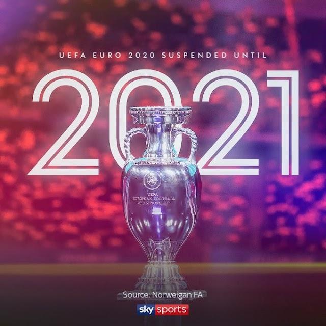 Euro 2020 postponed until summer of 2021 due to Coronavirus.