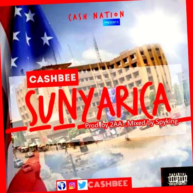 Cash Bee - Sunyarica -(Prod. By 2AA).
