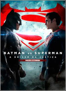 Download - Batman vs Superman A Origem da Justiça Versão Estendida (2016) Torrent WEB-DL 1080p Dual Áudio