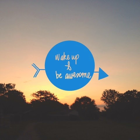 Wake up and be awesome - www.lifeinrandombits.com #quote #inspiration