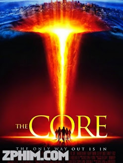 Đại Họa - The Core (2003) Poster