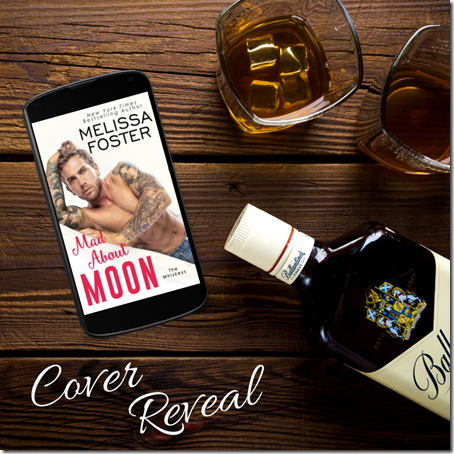Cover Reveal: Mad About Moon (The Whiskeys #5) by Melissa Foster | About That Story