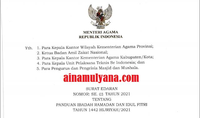 SE  Menteri Agama Nomor: 3 Tahun 2021 Tentang Panduan Ibadah Ramadan Dan Idul Fitri Tahun 2021 (1442 H)