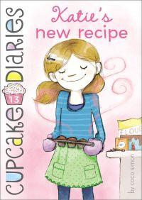 Katie's New Recipe By Coco Simon