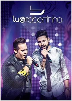 Download - Lu & Robertinho: Ao Vivo (2015)
