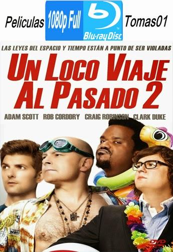 Un Loco Viaje Al Pasado 2 (Jacuzzi al Pasado 2) (2015) BRRipFull 1080p