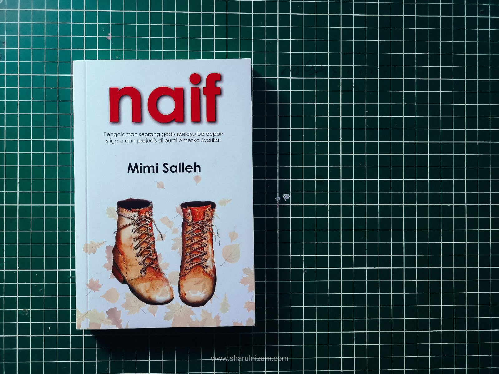 Naif Oleh Mimi Salleh