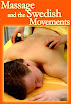Massage And The Original Swedish Movements