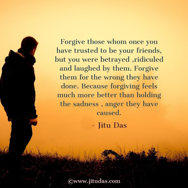 Forgiveness quotes by Jitu Das philosophy quotes 2018