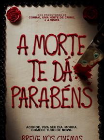 A Morte Te Dá Parabéns (2017) Torrent
