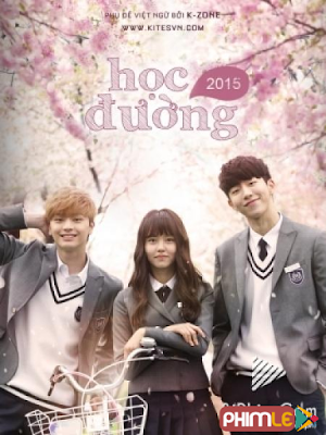 Phim Học Đường 2015 - Who Are You School 2015 (2015)