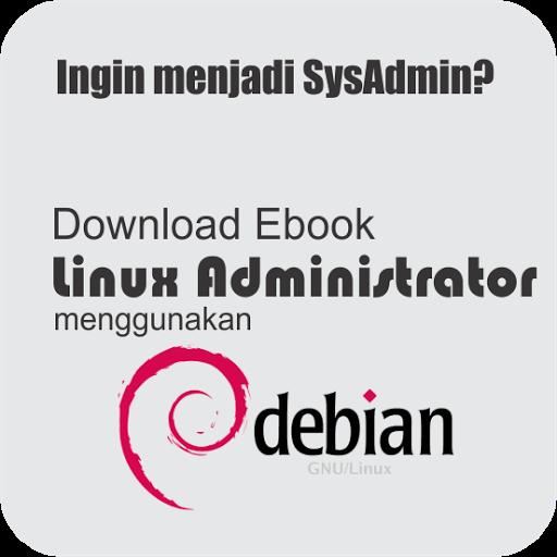 Download Ebook Linux Administrator Menggunakan Debian 7