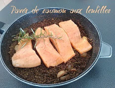 Pavés de saumon aux lentilles vertes du Puy