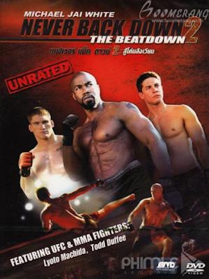 Phim Không Lùi Bước 2 - Never Back Down 2: The Beatdown (2011)