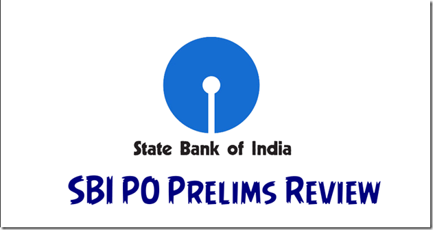 SBI PO Prelims 2018 Exam Review and asked topics
