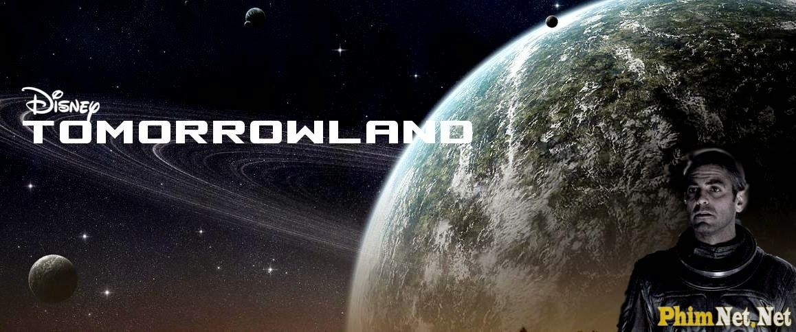 Xem Phim Thế Giới Bí Ẩn - Tomorrowland - Ảnh 1