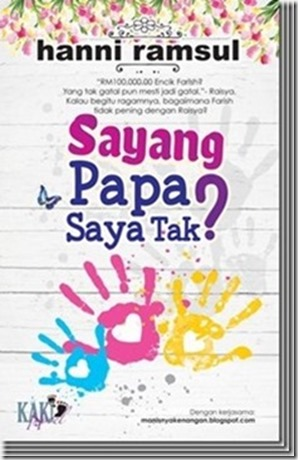 sayang-papa-saya-tak-full-episode-on[1]