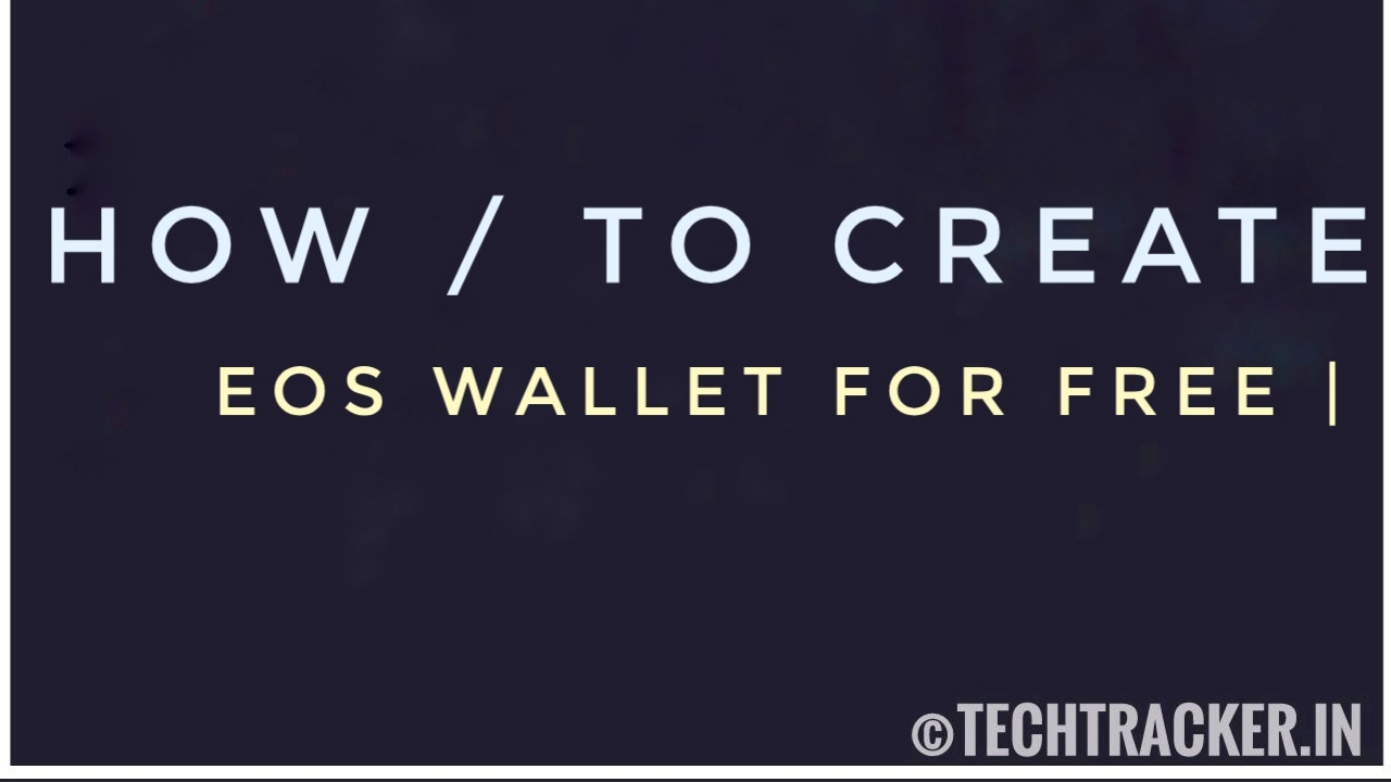 How To Create EOS Wallet ?