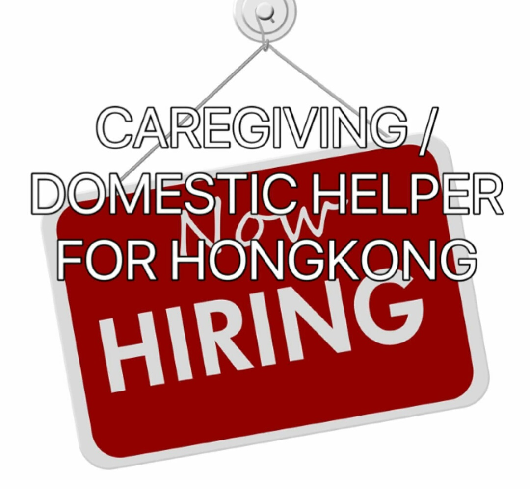Hiring: Domestic Helpers For Hong Kong ~ PINOY REFRESHER