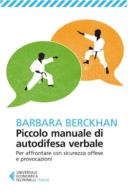 Manuale Barbara Berckhan Piccolo manuale di autodifesa verbale ( 2014) Ita