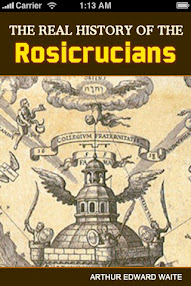 Cover of Arthur Edward Waite's Book The Real History of the Rosicrucians Part III