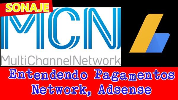 entendendo pagamentos, Google Adsense, Network MCN