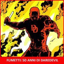 Daredevil: 50 anni di Devil a fumetti