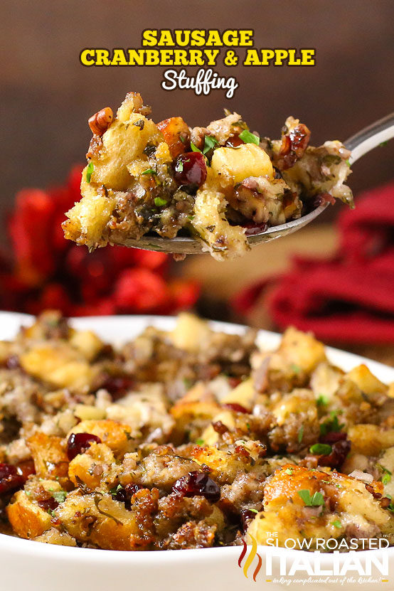 Title text (pictured in a casserole dish with a spoonful held up): Sausage Cranberry Apple Stuffing Recipe